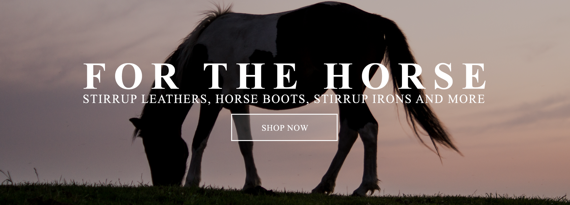 For The Horse - Stirrup Leathers, Horse Boots, Stirrup Irons and More